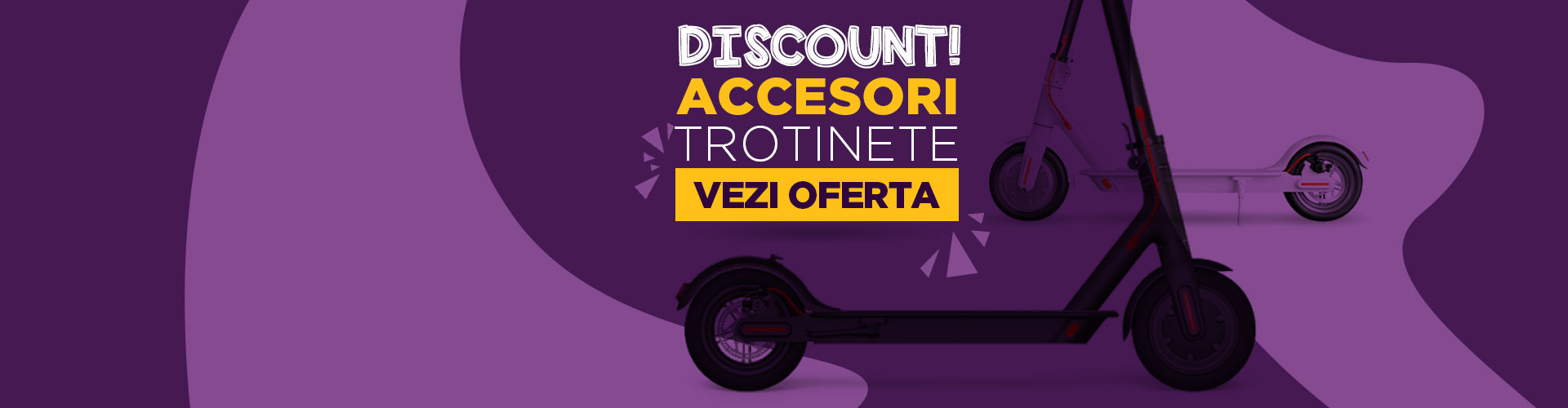 Banner oferta accesorii trotinete electrice
